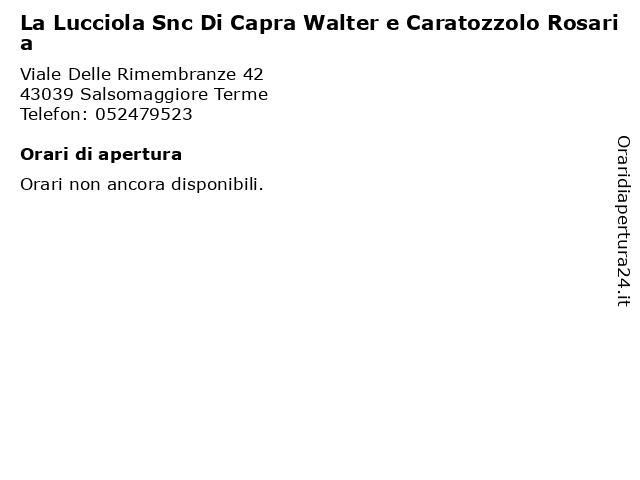 La Lucciola Snc Di Capra Walter e Caratozzolo Rosaria a Salsomaggiore Terme: indirizzo e orari di apertura