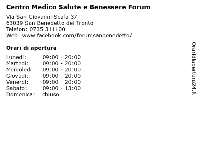 Á… Orari Centro Medico Salute E Benessere Forum Via San Giovanni Scafa 37 63039 San Benedetto Del Tronto