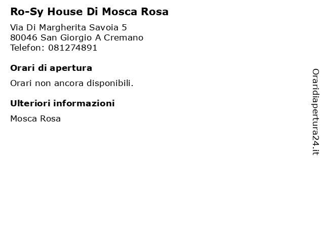 Ro-Sy House Di Mosca Rosa a San Giorgio A Cremano: indirizzo e orari di apertura