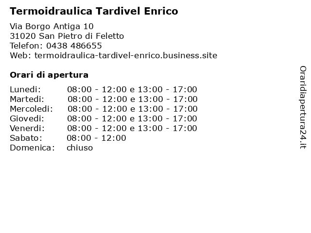 Termoidraulica Tardivel Enrico a San Pietro di Feletto: indirizzo e orari di apertura