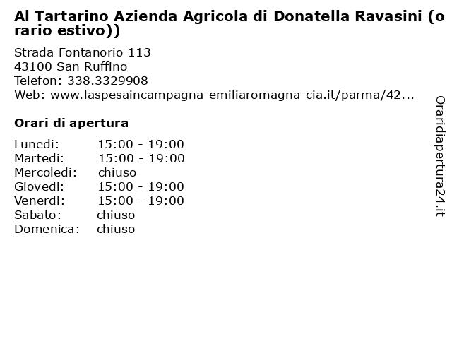 Al Tartarino Azienda Agricola di Donatella Ravasini (orario estivo)) a San Ruffino: indirizzo e orari di apertura