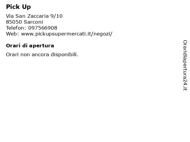 Pick Up a Sarconi: indirizzo e orari di apertura