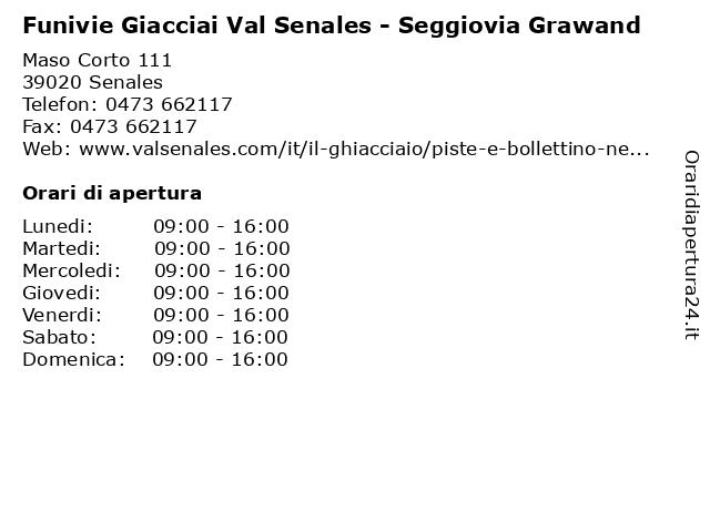 Funivie Giacciai Val Senales - Seggiovia Grawand a Senales: indirizzo e orari di apertura