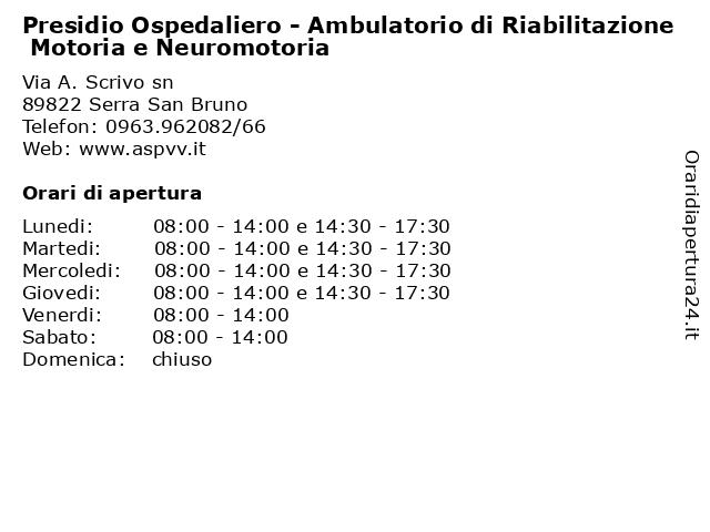 Presidio Ospedaliero - Ambulatorio di Riabilitazione Motoria e Neuromotoria a Serra San Bruno: indirizzo e orari di apertura