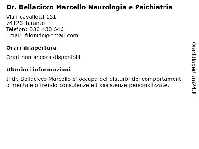 Dr. Bellacicco Marcello Neurologia e Psichiatria a Taranto: indirizzo e orari di apertura