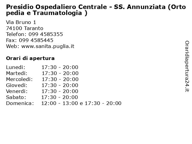 Presidio Ospedaliero Centrale - SS. Annunziata (Ortopedia e Traumatologia ) a Taranto: indirizzo e orari di apertura