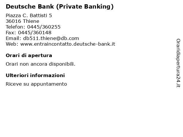 Deutsche Bank (Private Banking) a Thiene: indirizzo e orari di apertura