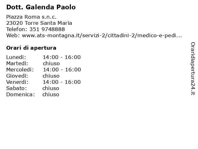 Dott. Galenda Paolo a Torre Santa Maria: indirizzo e orari di apertura