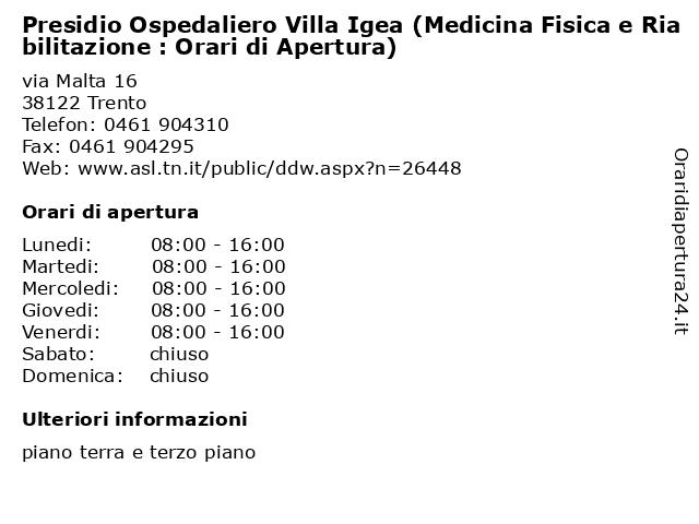 Presidio Ospedaliero Villa Igea (Medicina Fisica e Riabilitazione : Orari di Apertura) a Trento: indirizzo e orari di apertura
