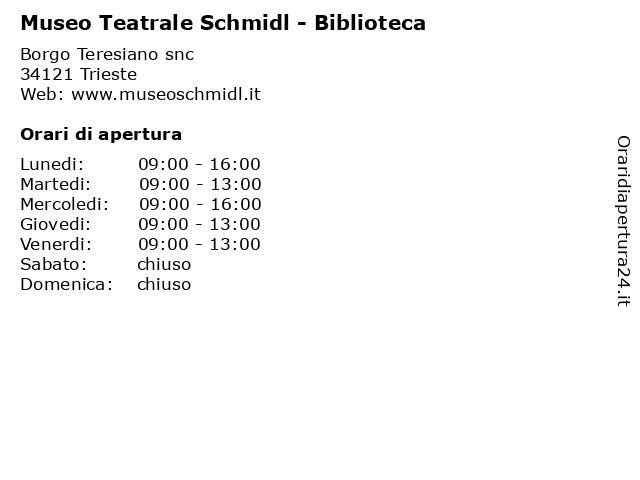 Museo Teatrale Schmidl - Biblioteca a Trieste: indirizzo e orari di apertura