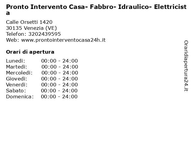 Pronto Intervento Casa- Fabbro- Idraulico- Elettricista a Venezia (VE): indirizzo e orari di apertura