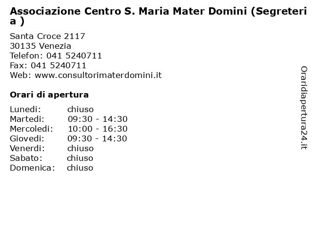 Associazione Centro S. Maria Mater Domini (Segreteria ) a Venezia: indirizzo e orari di apertura