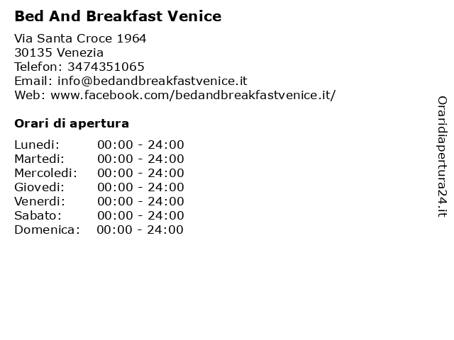 Bed And Breakfast Venice a Venezia: indirizzo e orari di apertura