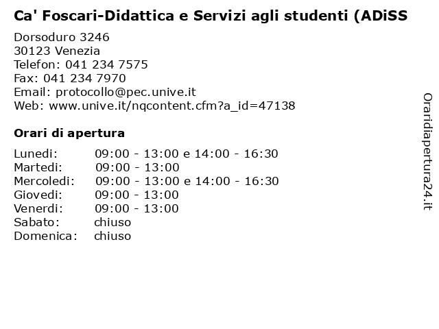 Ca' Foscari-Didattica e Servizi agli studenti (ADiSS a Venezia: indirizzo e orari di apertura