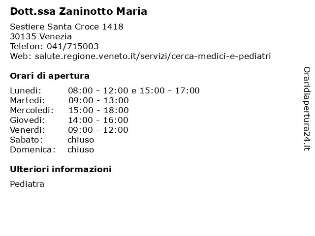 Dott.ssa Zaninotto Maria a Venezia: indirizzo e orari di apertura