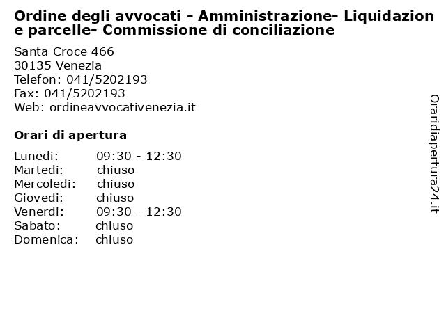 Ordine degli avvocati - Amministrazione- Liquidazione parcelle- Commissione di conciliazione a Venezia: indirizzo e orari di apertura