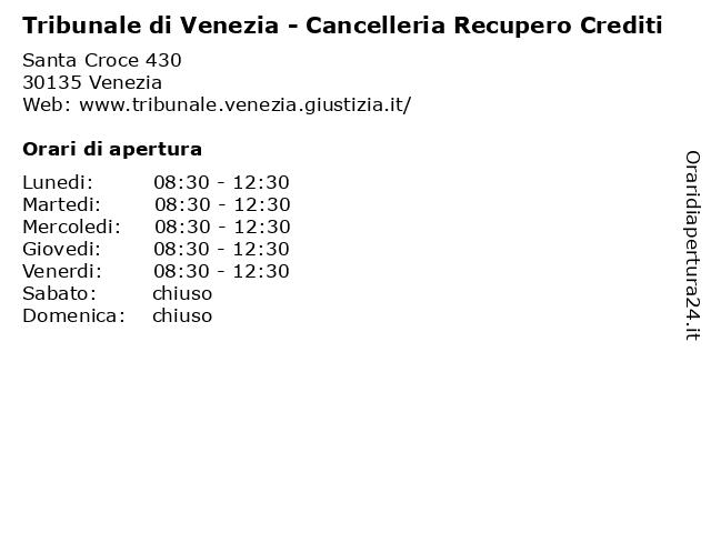 Tribunale di Venezia - Cancelleria Recupero Crediti a Venezia: indirizzo e orari di apertura