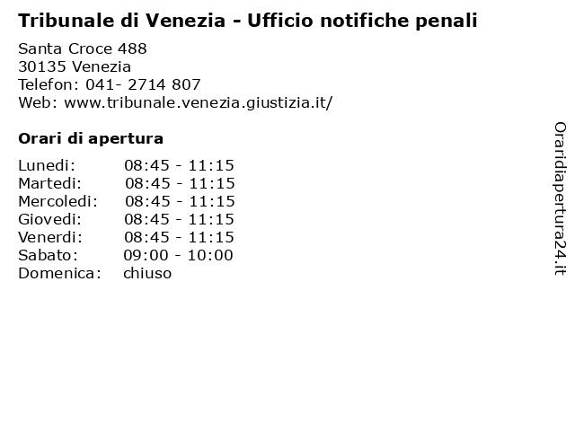 Tribunale di Venezia - Ufficio notifiche penali a Venezia: indirizzo e orari di apertura