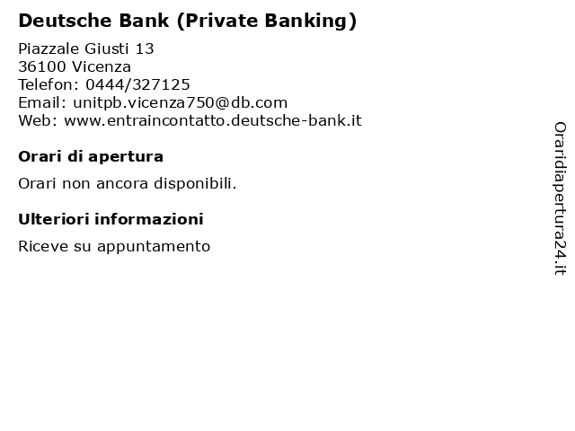 Deutsche Bank (Private Banking) a Vicenza: indirizzo e orari di apertura