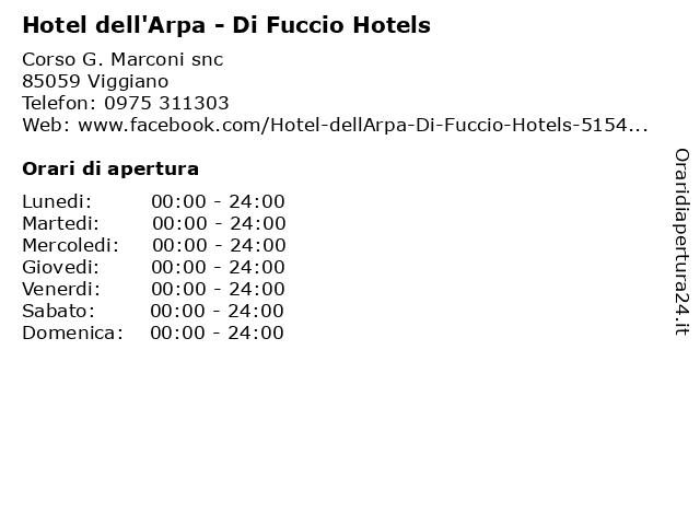 Hotel dell'Arpa - Di Fuccio Hotels a Viggiano: indirizzo e orari di apertura