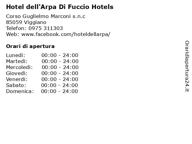 Hotel dell'Arpa Di Fuccio Hotels a Viggiano: indirizzo e orari di apertura