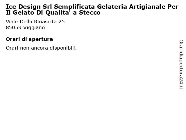 Ice Design Srl Semplificata Gelateria Artigianale Per Il Gelato Di Qualita' a Stecco a Viggiano: indirizzo e orari di apertura
