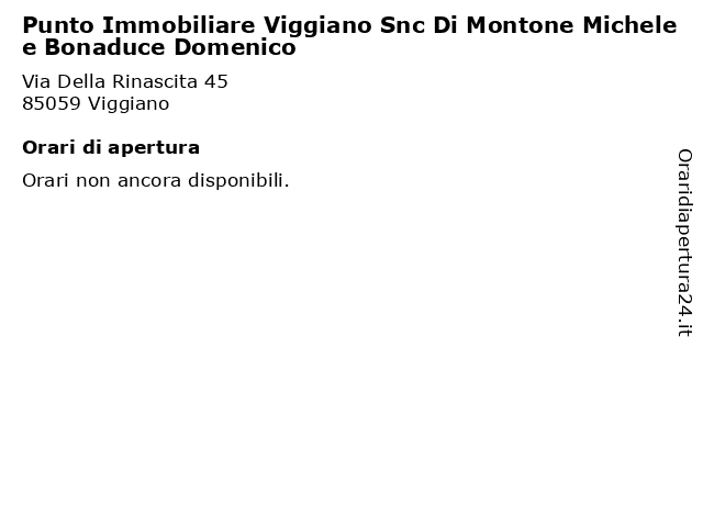 Punto Immobiliare Viggiano Snc Di Montone Michele e Bonaduce Domenico a Viggiano: indirizzo e orari di apertura