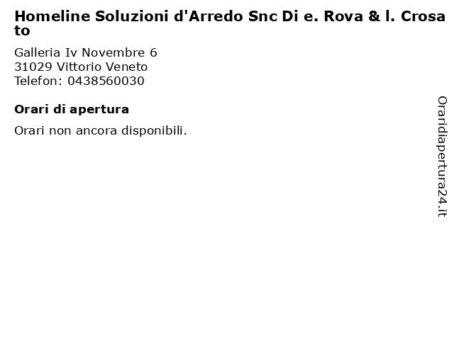 Homeline Soluzioni d'Arredo Snc Di e. Rova & l. Crosato a Vittorio Veneto: indirizzo e orari di apertura
