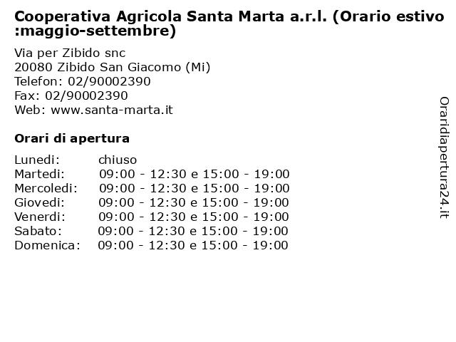 Cooperativa Agricola Santa Marta a.r.l. (Orario estivo:maggio-settembre) a Zibido San Giacomo (Mi): indirizzo e orari di apertura